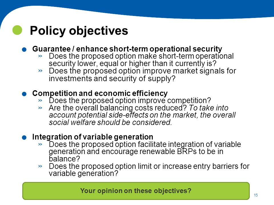 Your opinion on these objectives