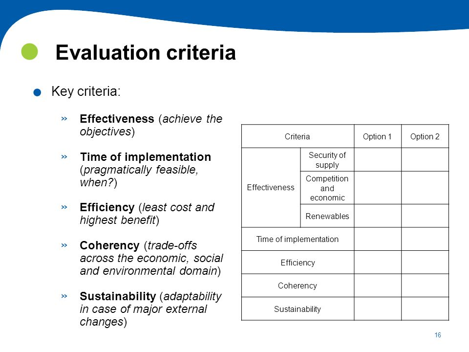 Evaluation criteria Key criteria: