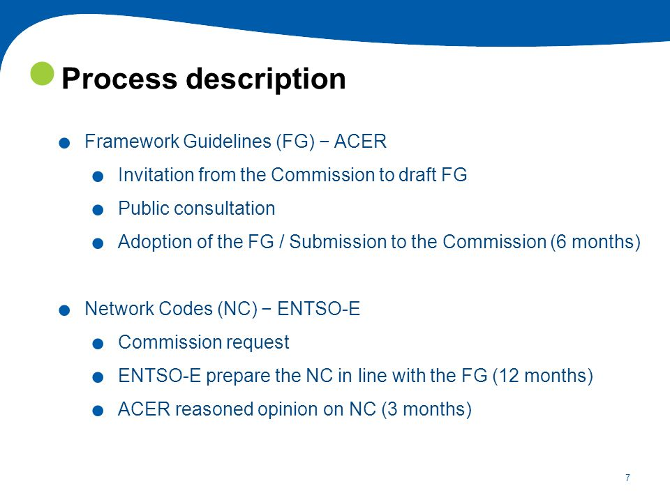Process description Framework Guidelines (FG) − ACER