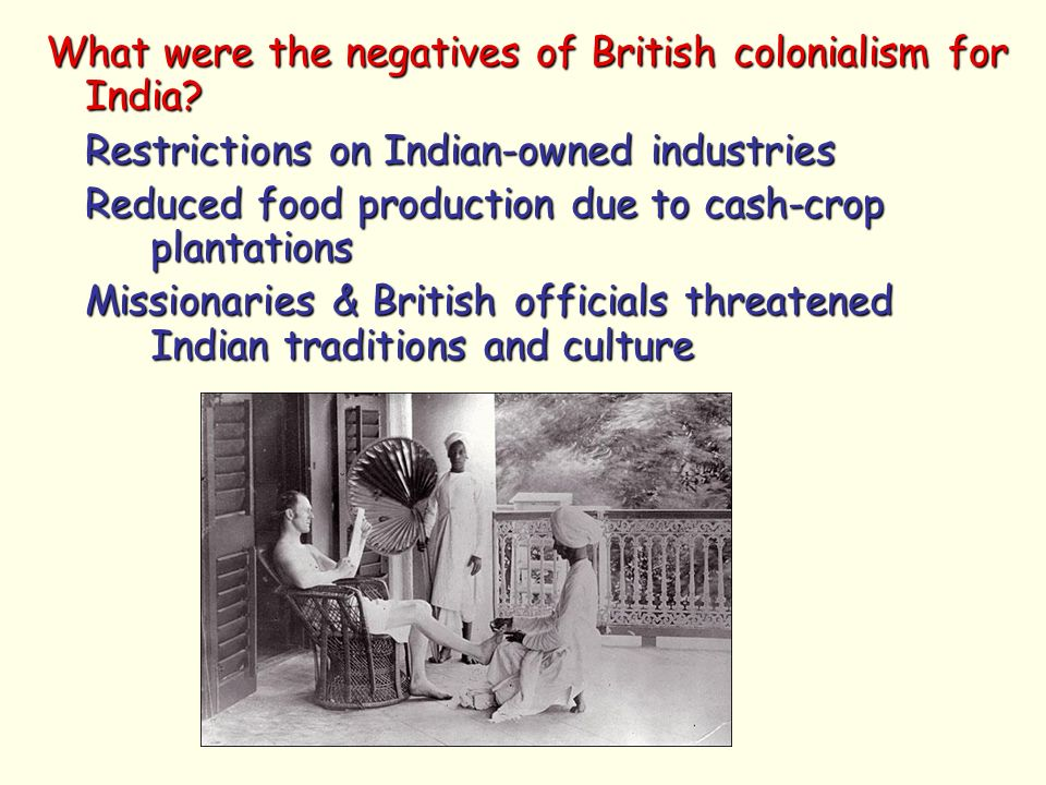 positives along with disadvantages associated with colonialism