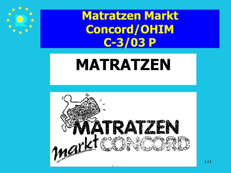 Matratzen Markt Concord/OHIM C-3/03 P