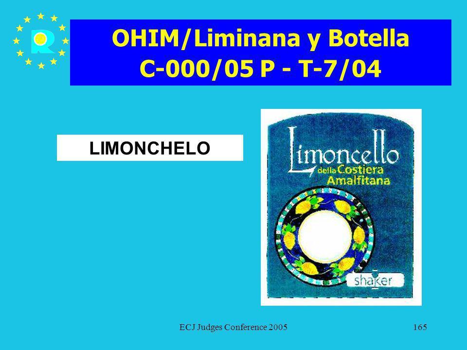 OHIM/Liminana y Botella C-000/05 P - T-7/04