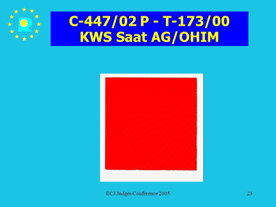C-447/02 P - T-173/00 KWS Saat AG/OHIM