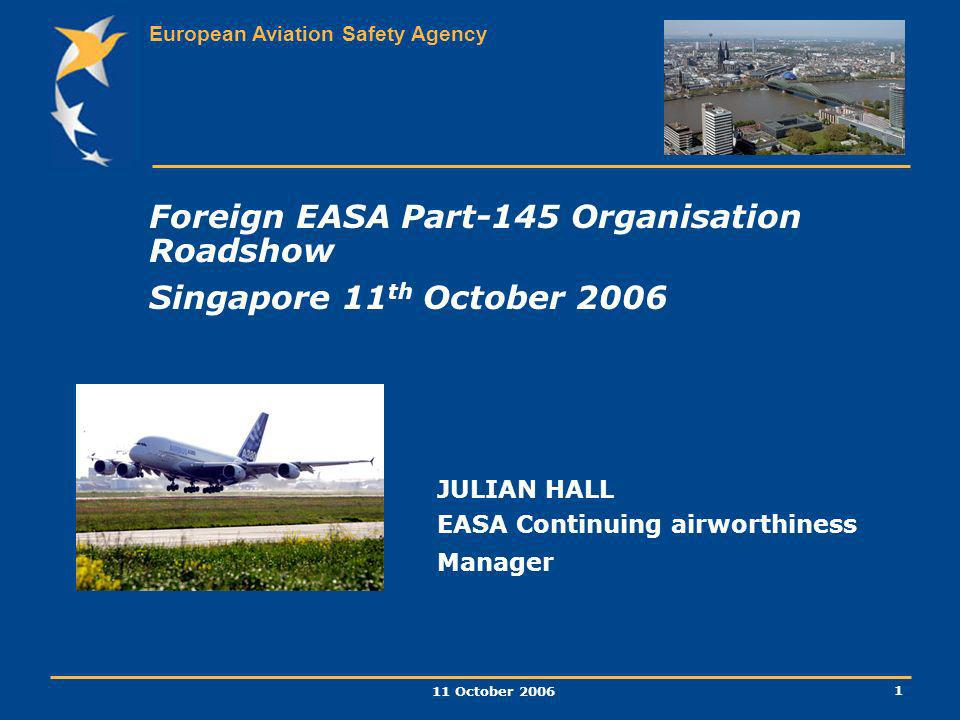 Foreign EASA Part-145 Organisation Roadshow