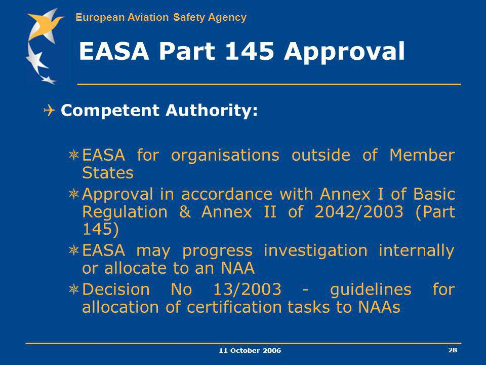 EASA Part 145 Approval Competent Authority: