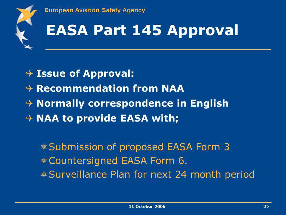 EASA Part 145 Approval Issue of Approval: Recommendation from NAA