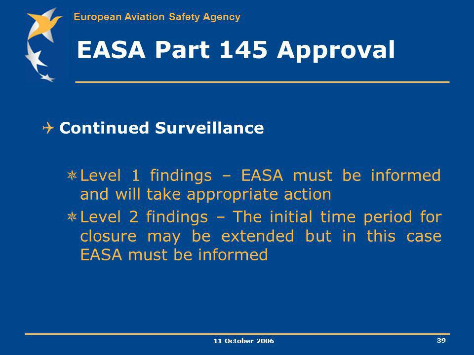 EASA Part 145 Approval Continued Surveillance