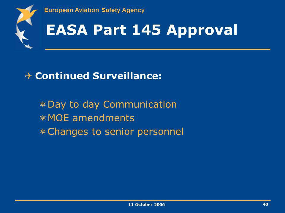 EASA Part 145 Approval Continued Surveillance: