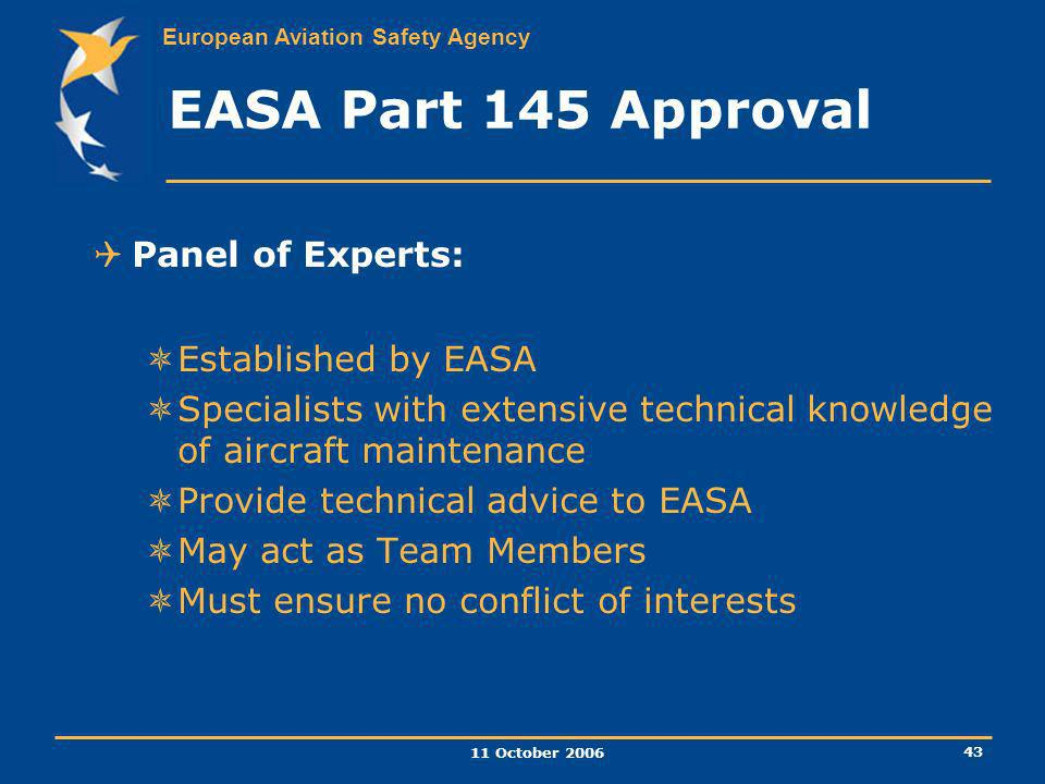 EASA Part 145 Approval Panel of Experts: Established by EASA