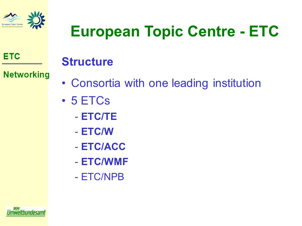 European Topic Centre - ETC