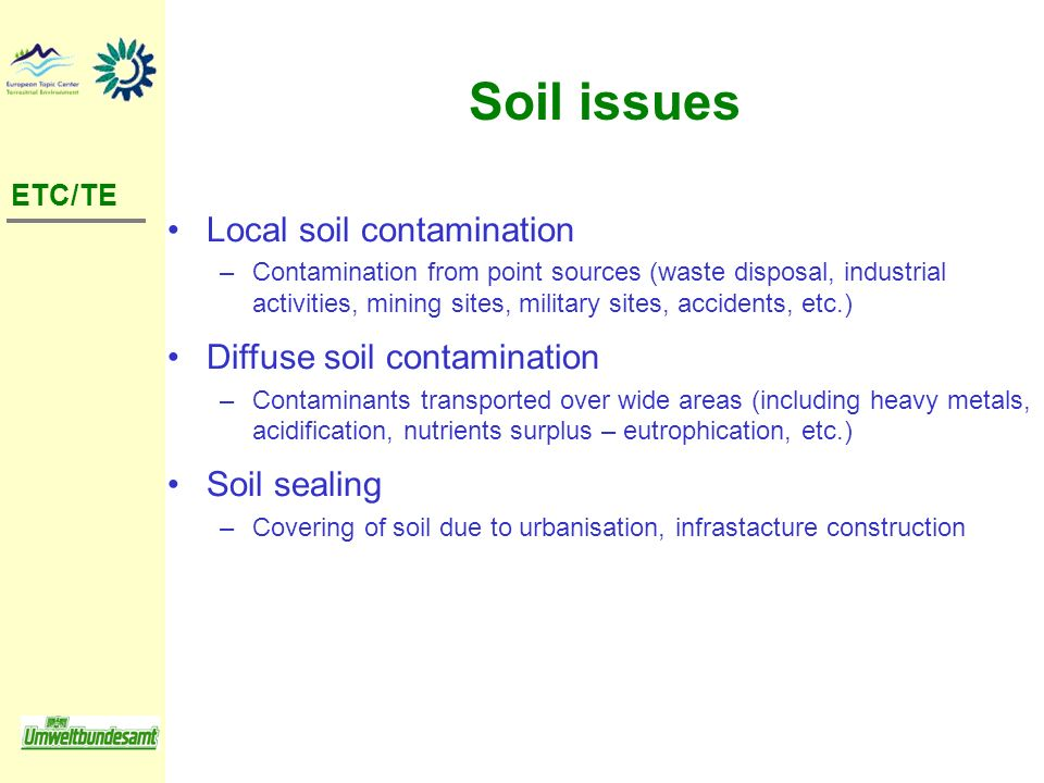 Soil issues Local soil contamination Diffuse soil contamination