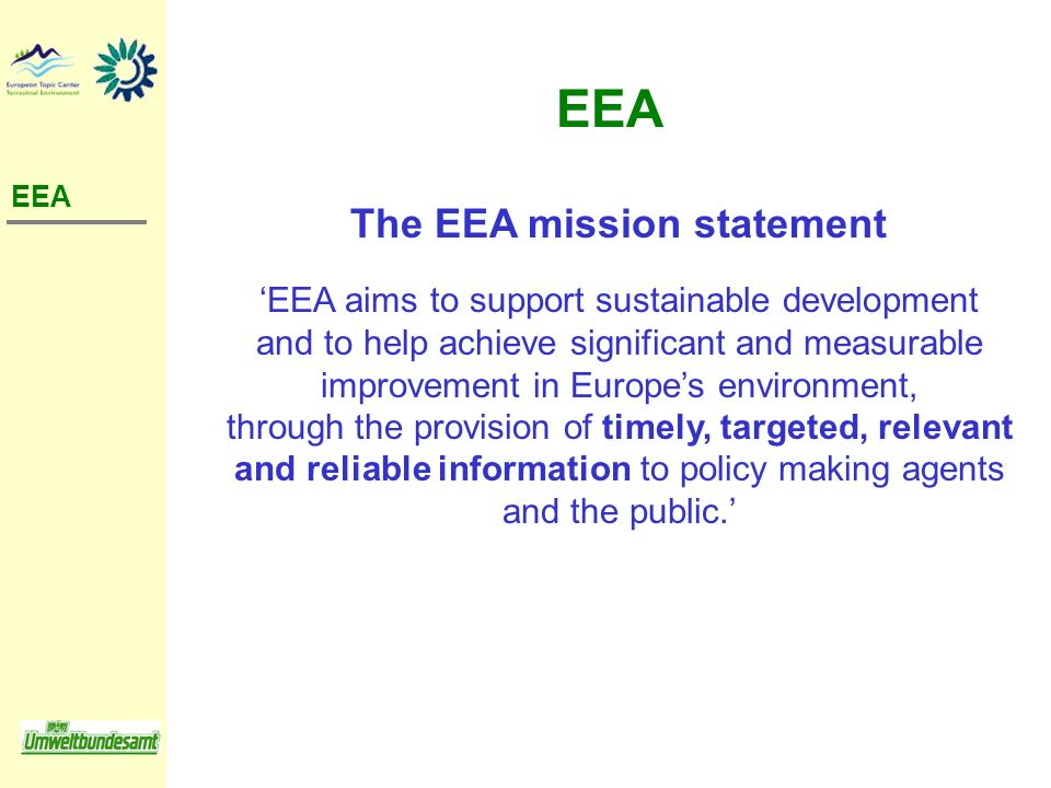 The EEA mission statement