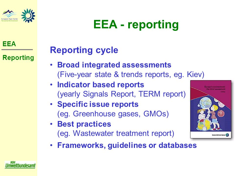 EEA - reporting Reporting cycle Broad integrated assessments