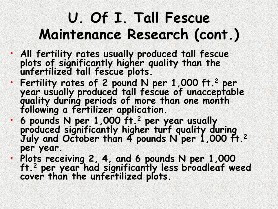 U. Of I. Tall Fescue Maintenance Research (cont.)