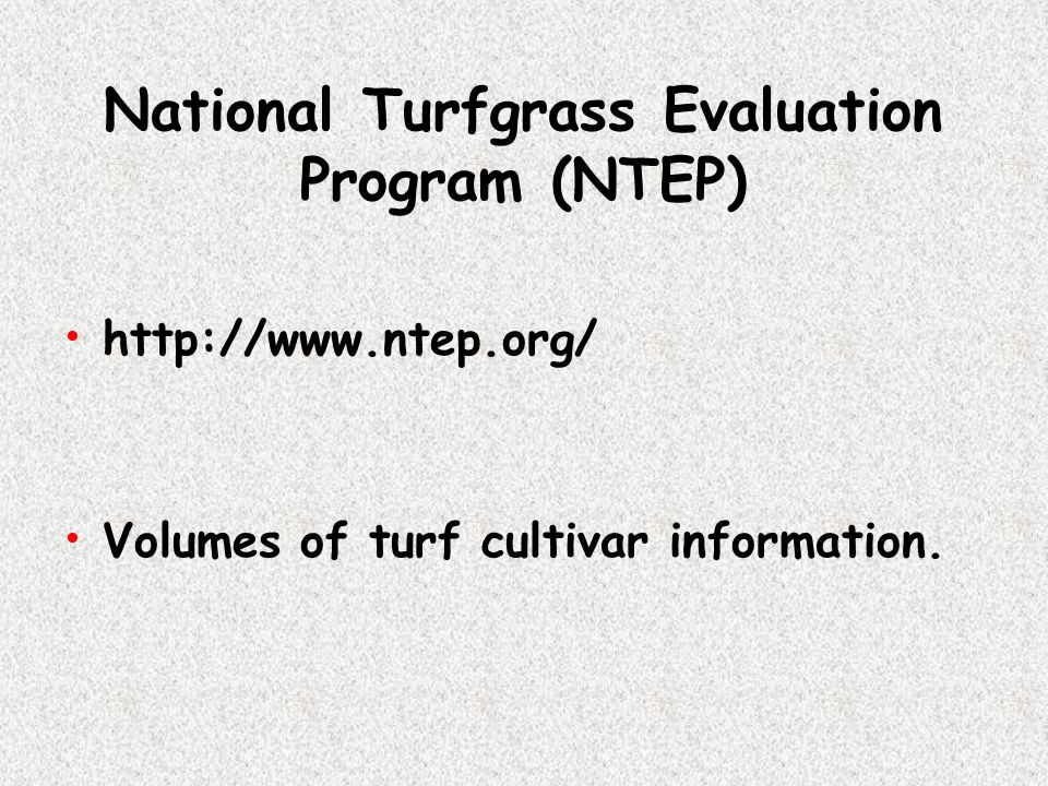 National Turfgrass Evaluation Program (NTEP)