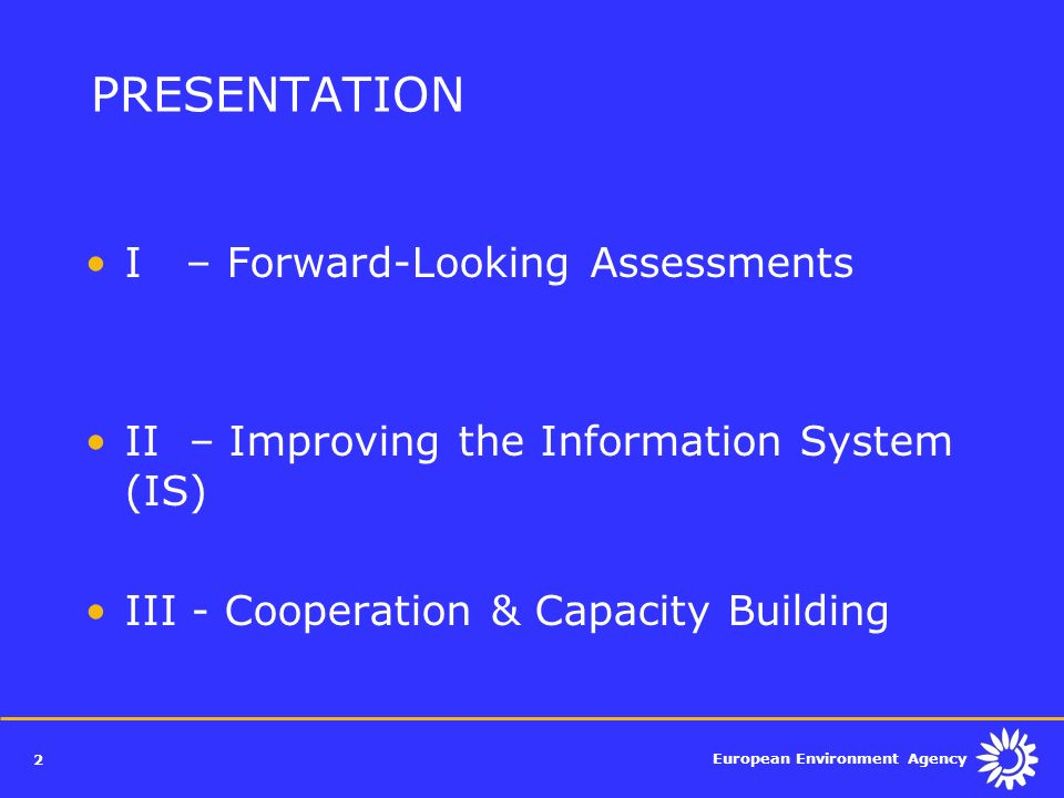 PRESENTATION I – Forward-Looking Assessments