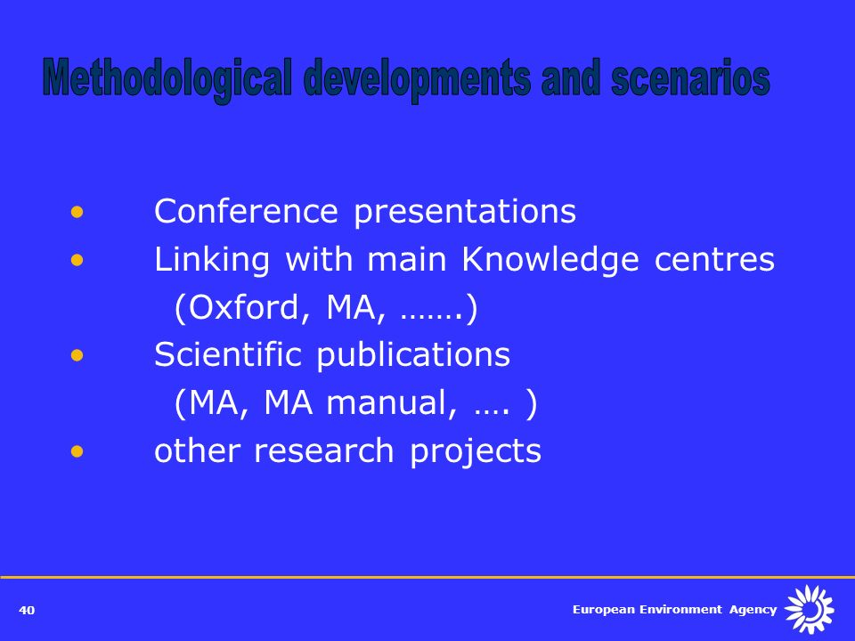 Methodological developments and scenarios