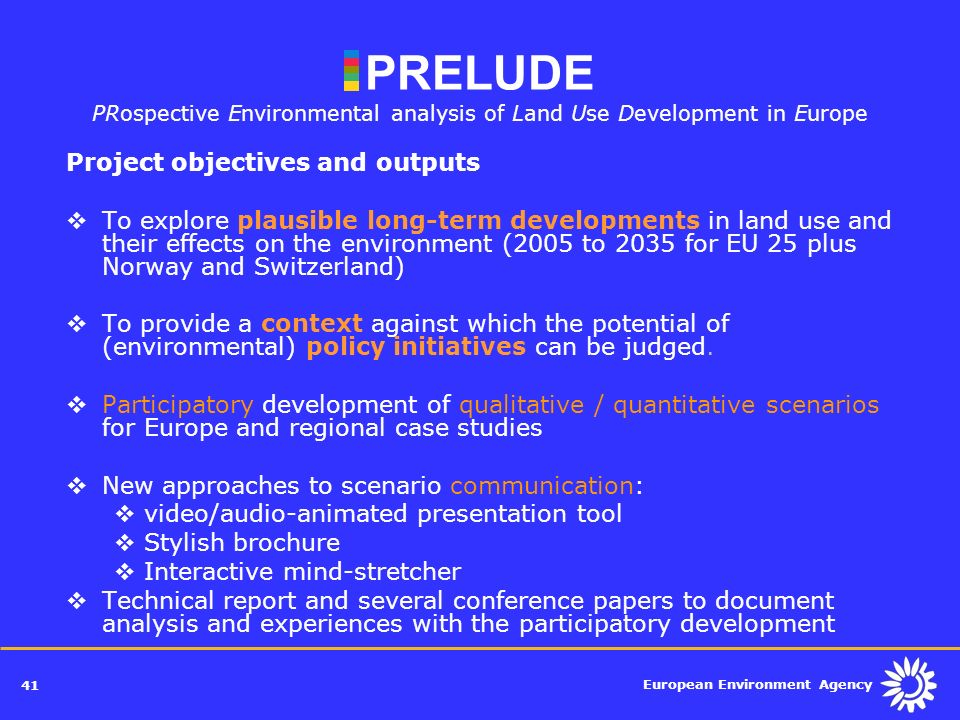 PRELUDE PRospective Environmental analysis of Land Use Development in Europe