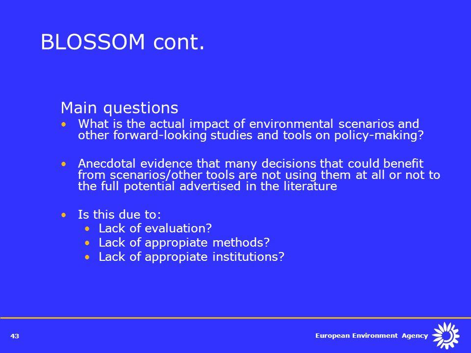 BLOSSOM cont. Main questions