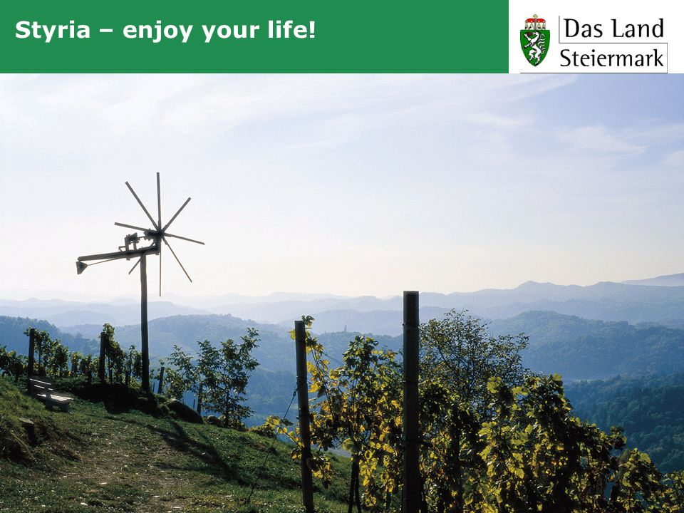 Styria – enjoy your life!