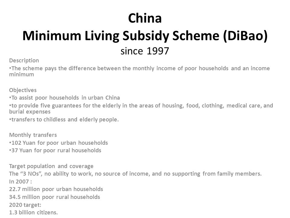China Minimum Living Subsidy Scheme (DiBao) since 1997