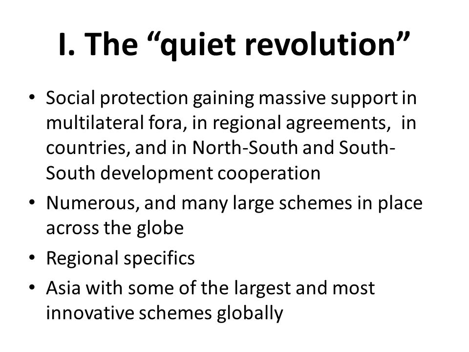 I. The quiet revolution