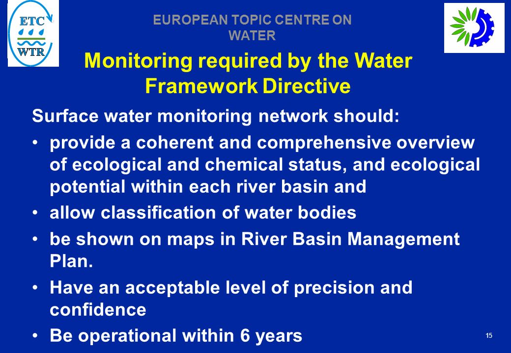 Monitoring required by the Water Framework Directive