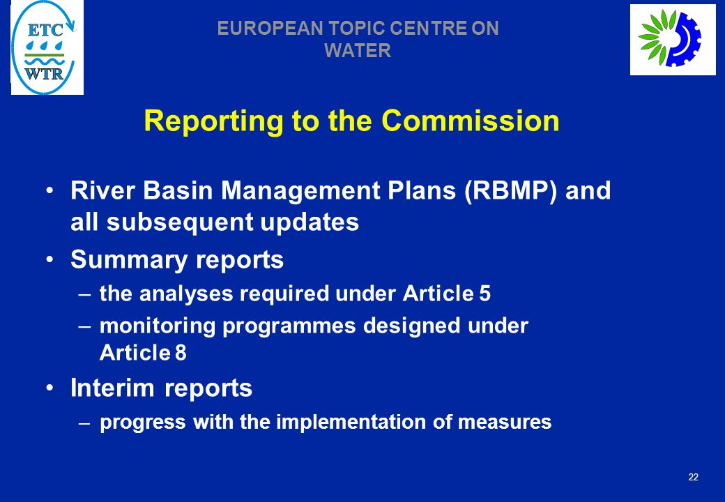 Reporting to the Commission