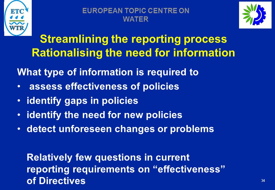 Streamlining the reporting process Rationalising the need for information