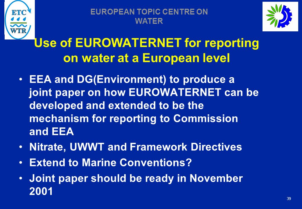 Use of EUROWATERNET for reporting on water at a European level