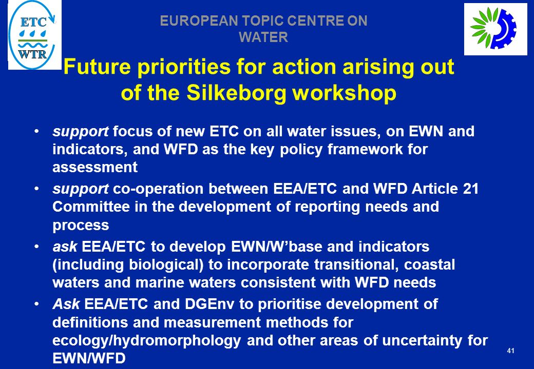 Future priorities for action arising out of the Silkeborg workshop