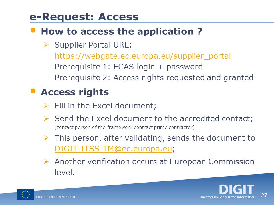 e-Request: Access How to access the application Access rights