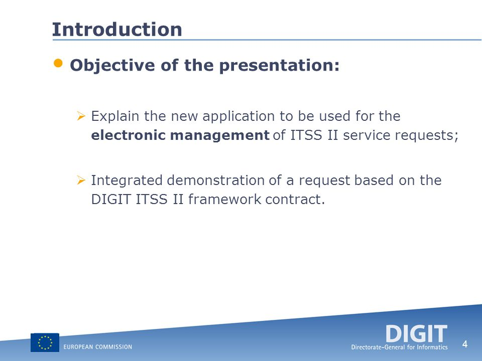 Introduction Objective of the presentation: