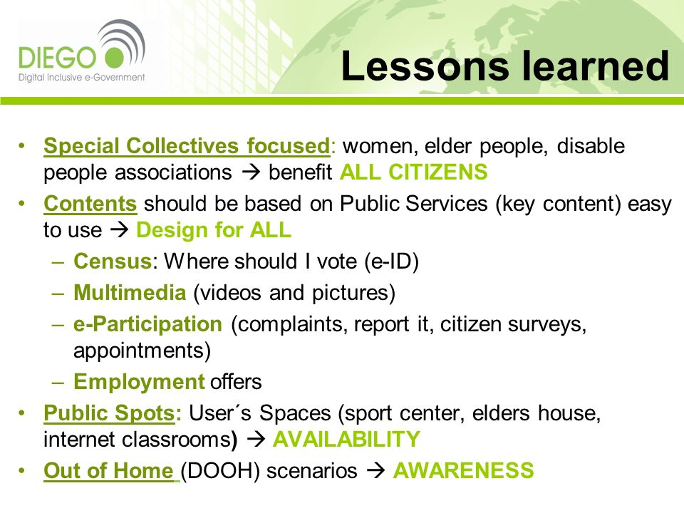 Lessons learned Special Collectives focused: women, elder people, disable people associations  benefit ALL CITIZENS.
