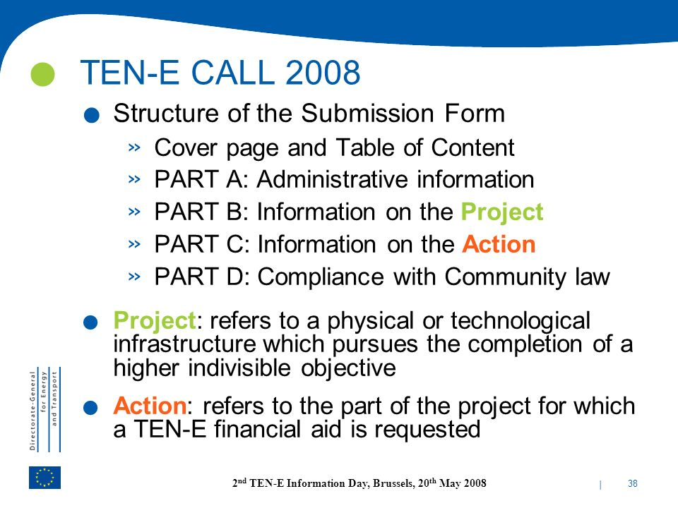 TEN-E CALL 2008 Structure of the Submission Form