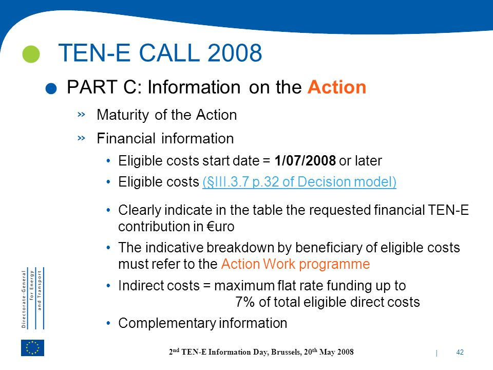 TEN-E CALL 2008 PART C: Information on the Action