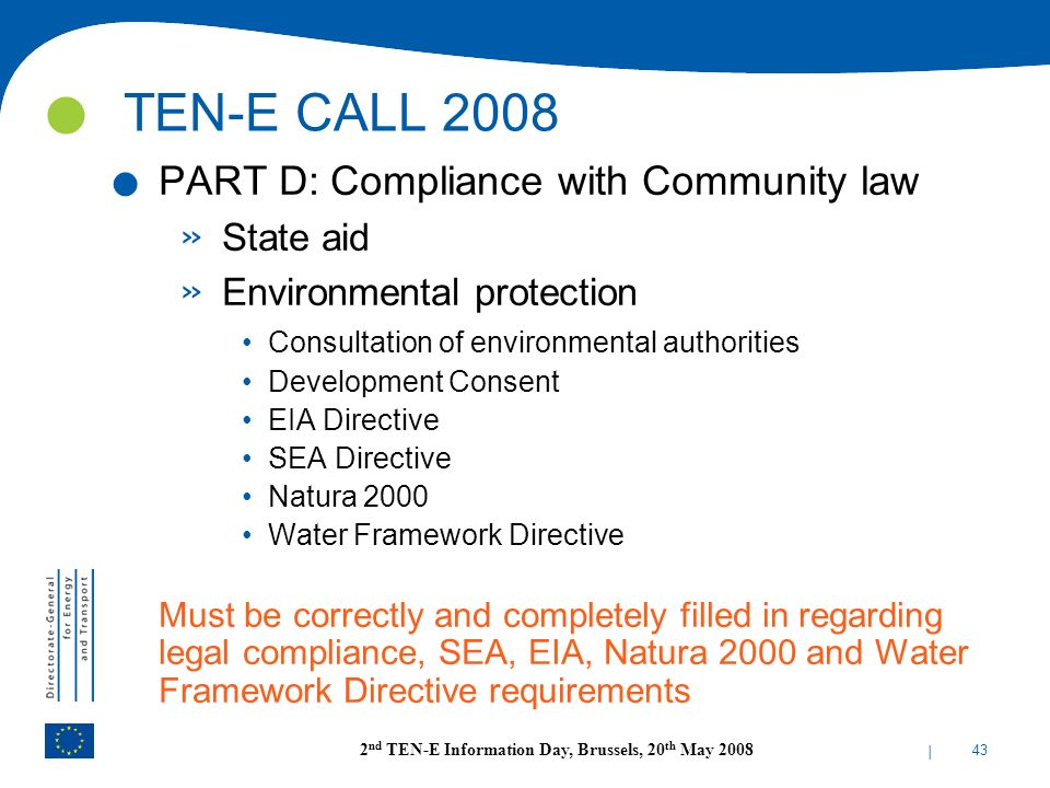 TEN-E CALL 2008 PART D: Compliance with Community law State aid