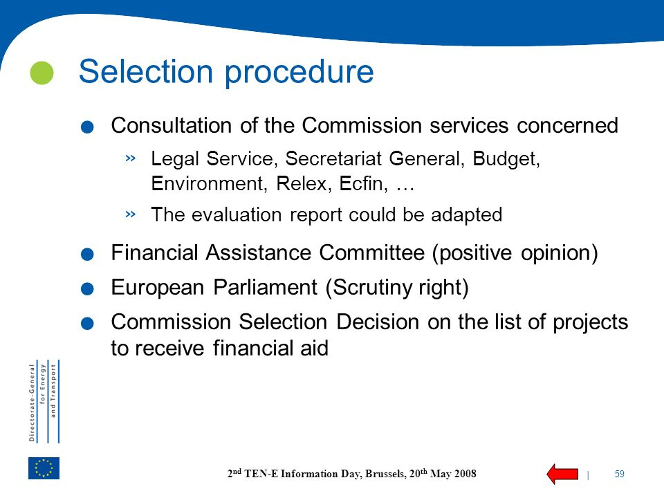 Selection procedure Consultation of the Commission services concerned