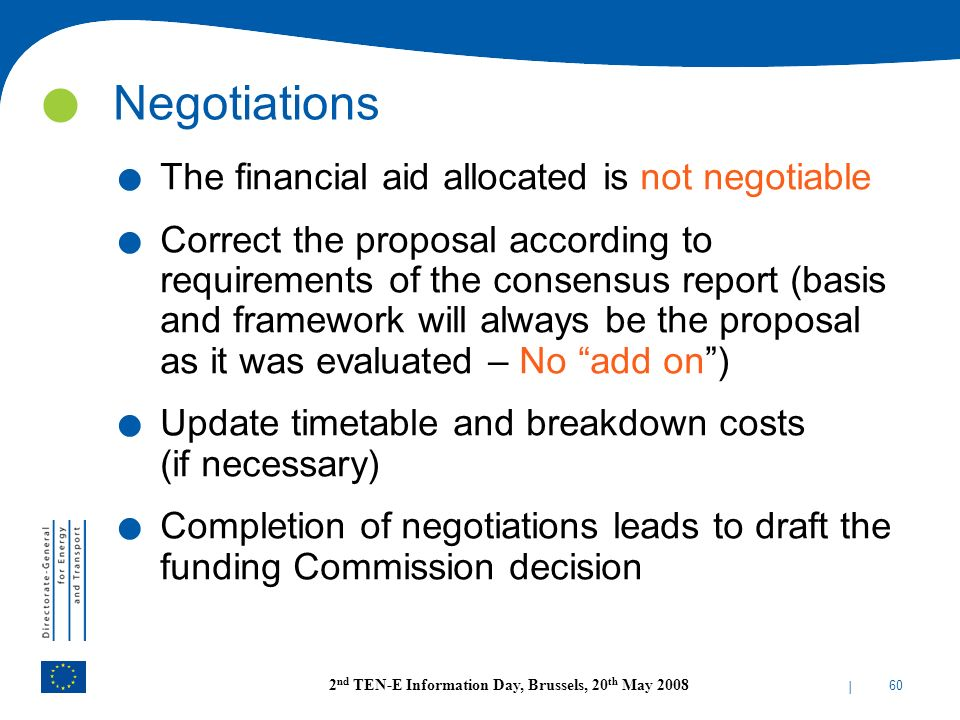 Negotiations The financial aid allocated is not negotiable