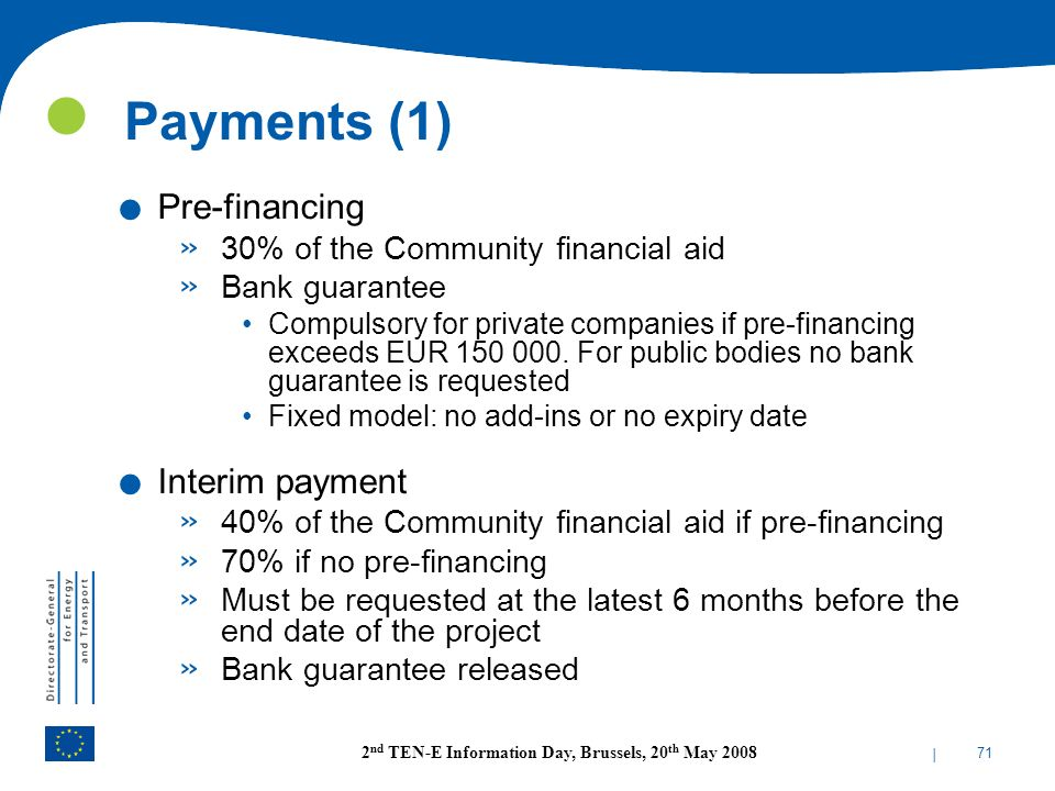 Payments (1) Pre-financing Interim payment