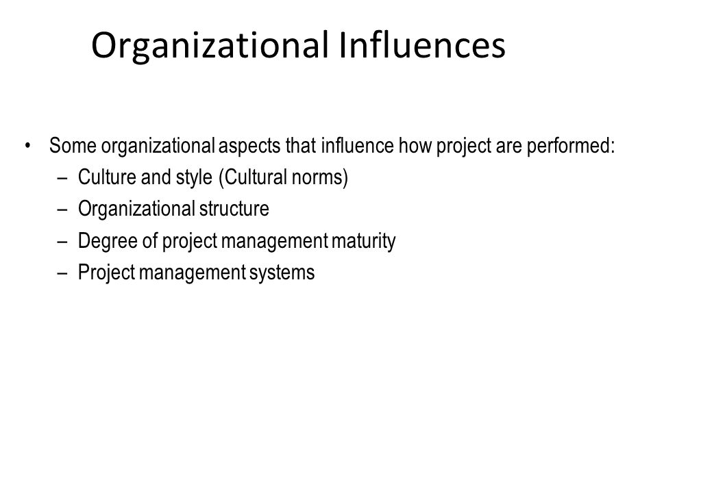 the influence of organisation structure to An organizational structure is a system that outlines how certain activities are directed in order to achieve the goals of an organization these activities can include rules, roles and.