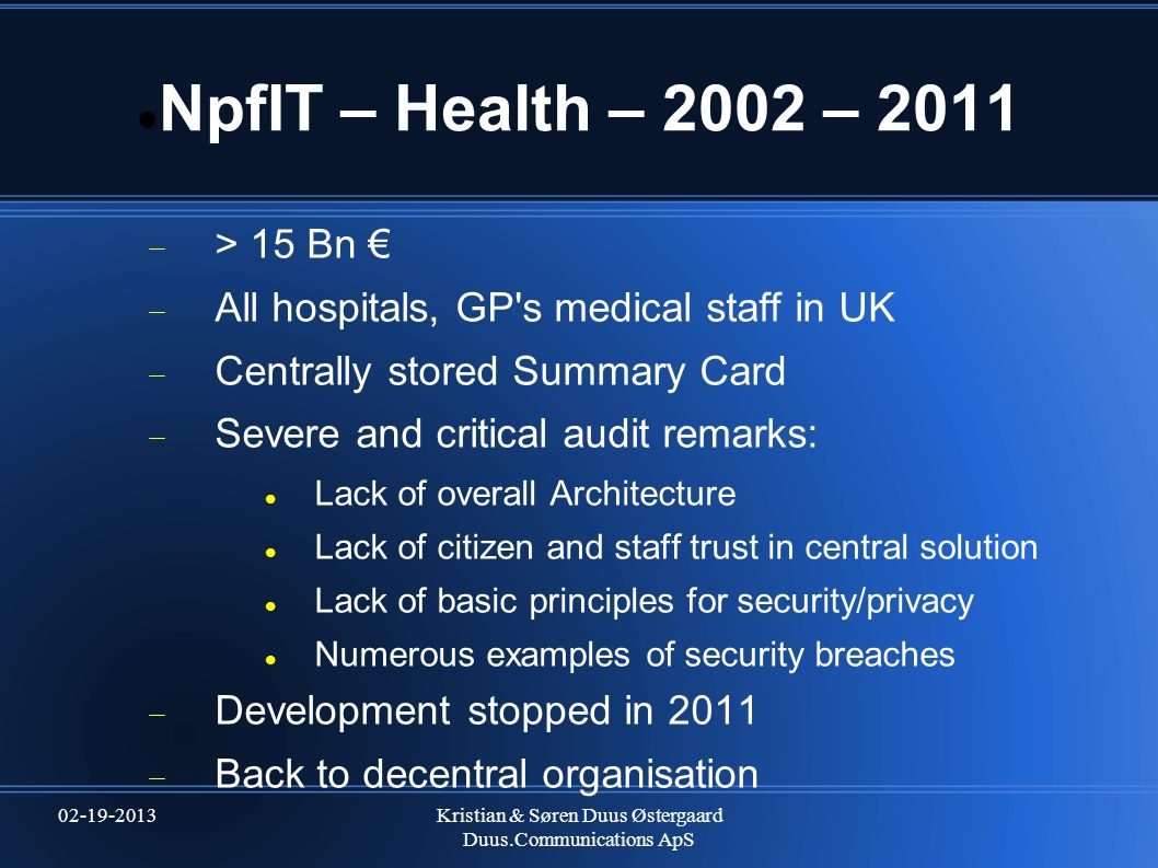 NpfIT – Health – 2002 – 2011 > 15 Bn €