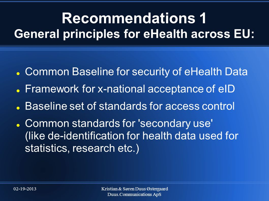 Recommendations 1 General principles for eHealth across EU: