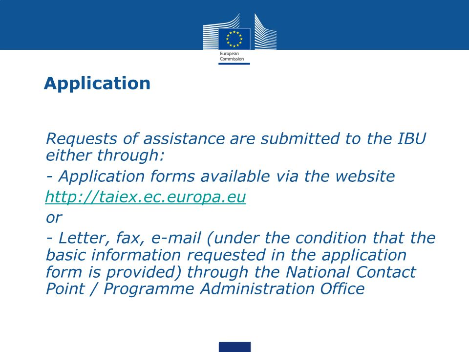 Application Requests of assistance are submitted to the IBU either through: - Application forms available via the website.