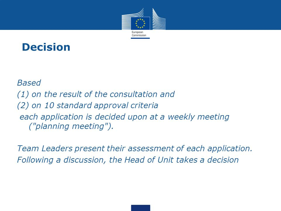 Decision Based on the result of the consultation and