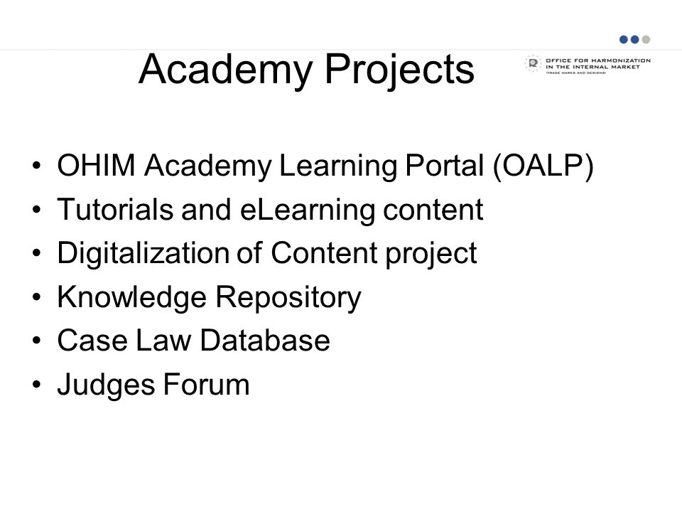 Academy Projects OHIM Academy Learning Portal (OALP)