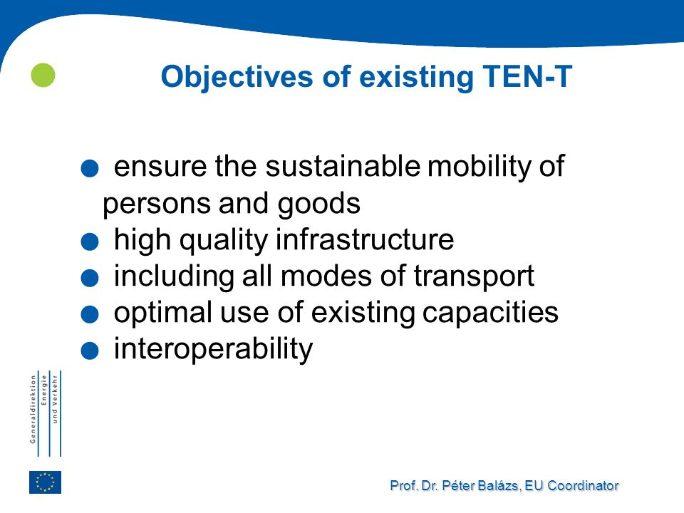 Objectives of existing TEN-T