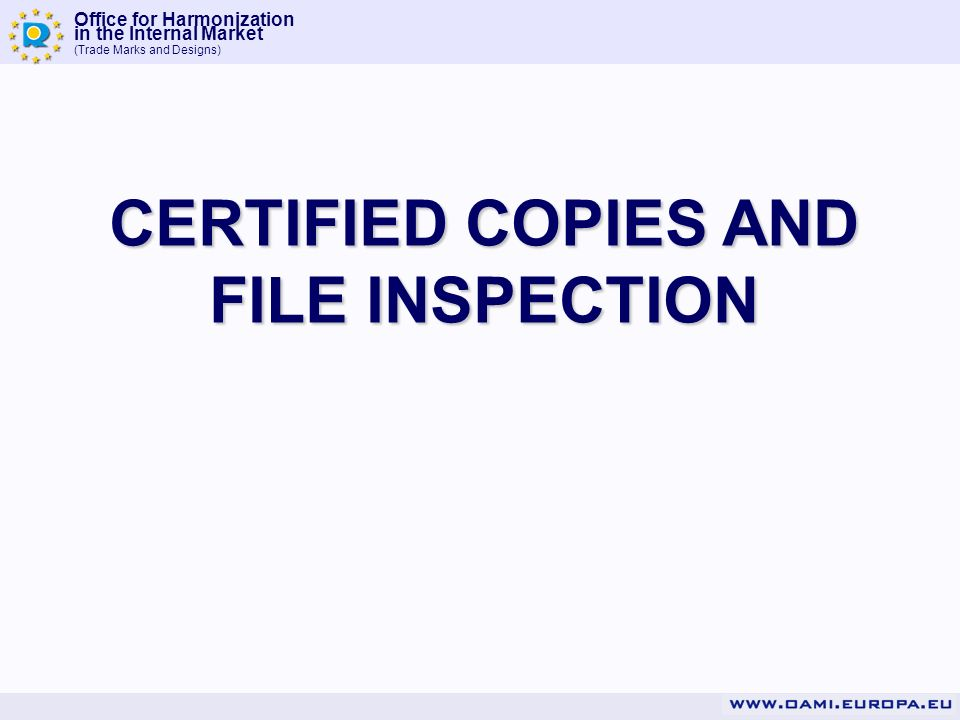 CERTIFIED COPIES AND FILE INSPECTION