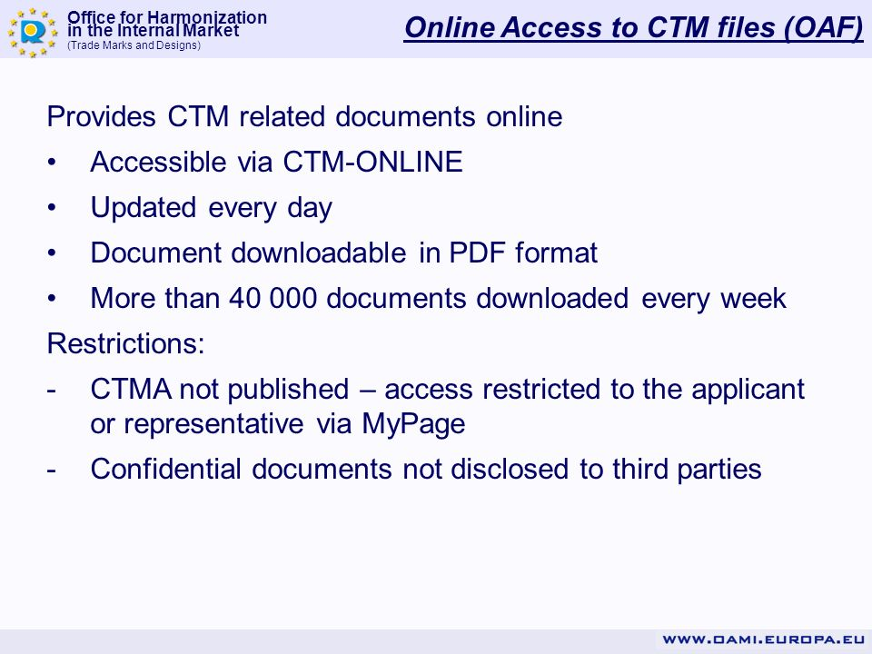 Online Access to CTM files (OAF)