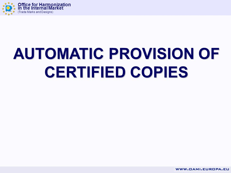 AUTOMATIC PROVISION OF CERTIFIED COPIES
